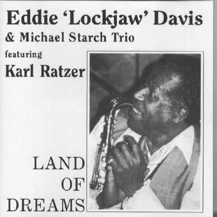 "CD Land Of Dreams - Eddy ""Lockjaw"" Davis"